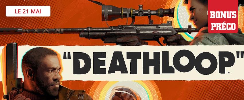 Précommandez Deathloop et recevez des bonus préco